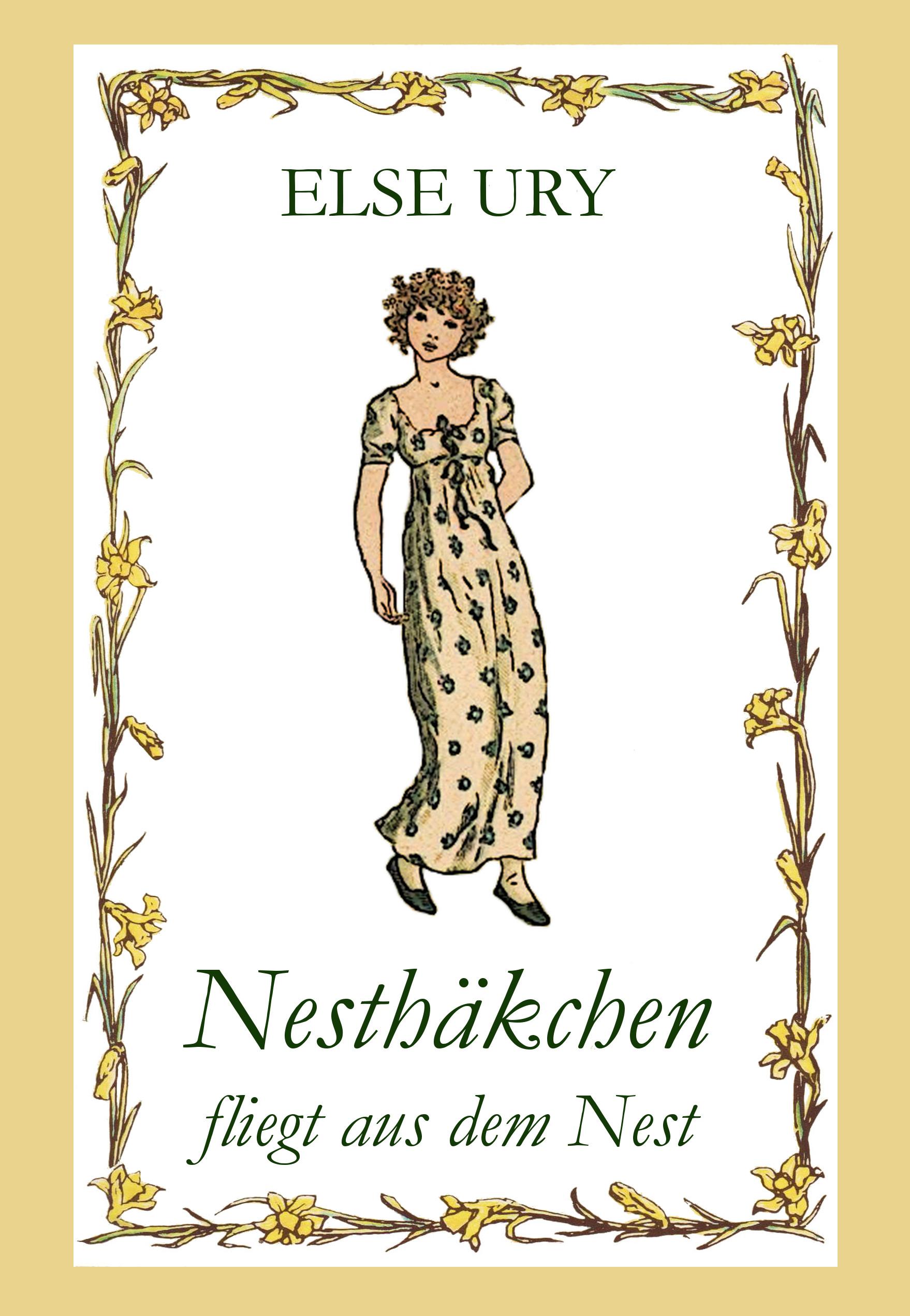 Nesthäkchen, Bd. 6, Nesthäkchen fliegt aus dem Nest, Else Ury