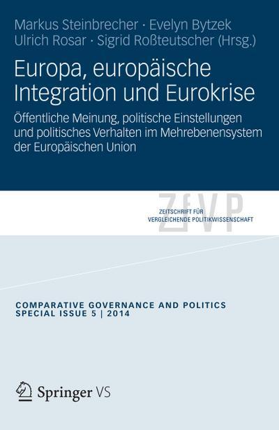 Europa, europäische Integration und Eurokrise