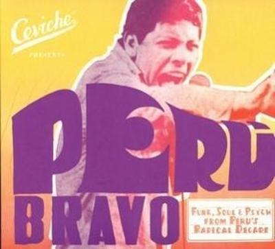 Peru Bravo: Funk,Soul & Psych