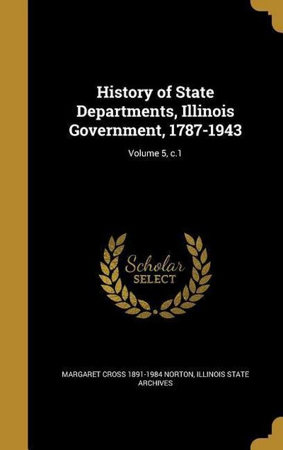 HIST OF STATE DEPARTMENTS ILLI