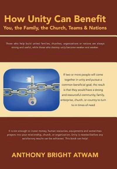 How Unity Can Benefit: You, the Family, the Church, Teams & Nations