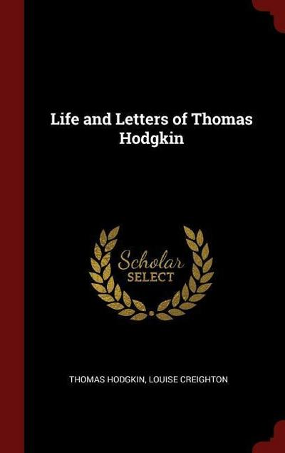 Life and Letters of Thomas Hodgkin