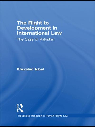 The Right to Development in International Law