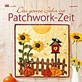 Das ganze Jahr ist Patchwork-Zeit; Deutsch; d ...