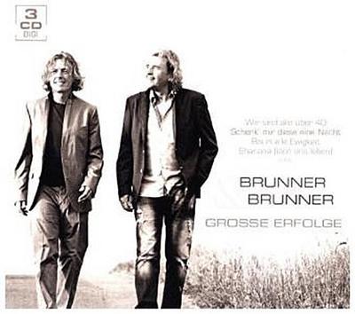 BRUNNER & BRUNNER - Große Erfolge