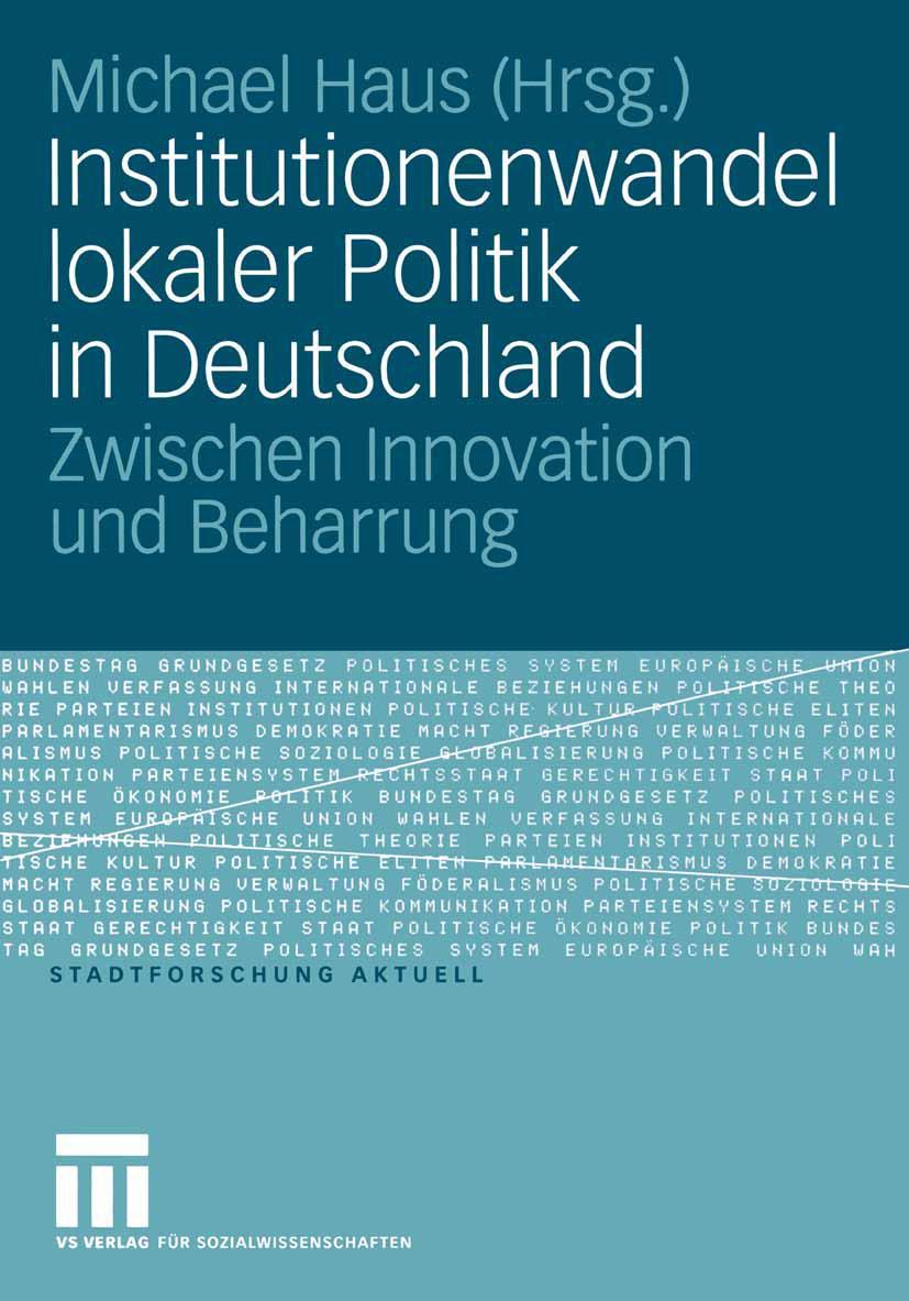 Institutionenwandel lokaler Politik in Deutschland - Michael ... 9783531146294