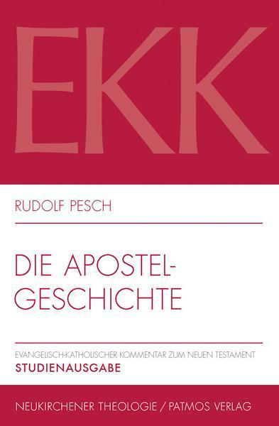 Rudolf Pesch , Die Apostelgeschichte ,  9783843602426