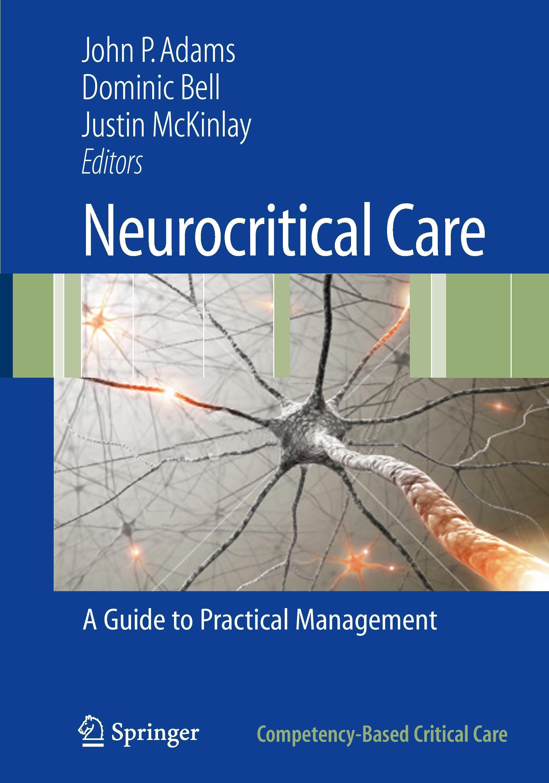 Neurocritical Care John P. Adams