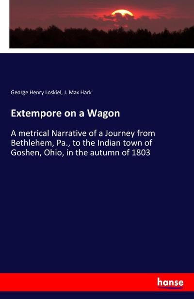 Extempore on a Wagon
