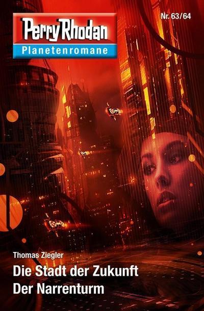 Die Stadt der Zukunft / Der Narrenturm