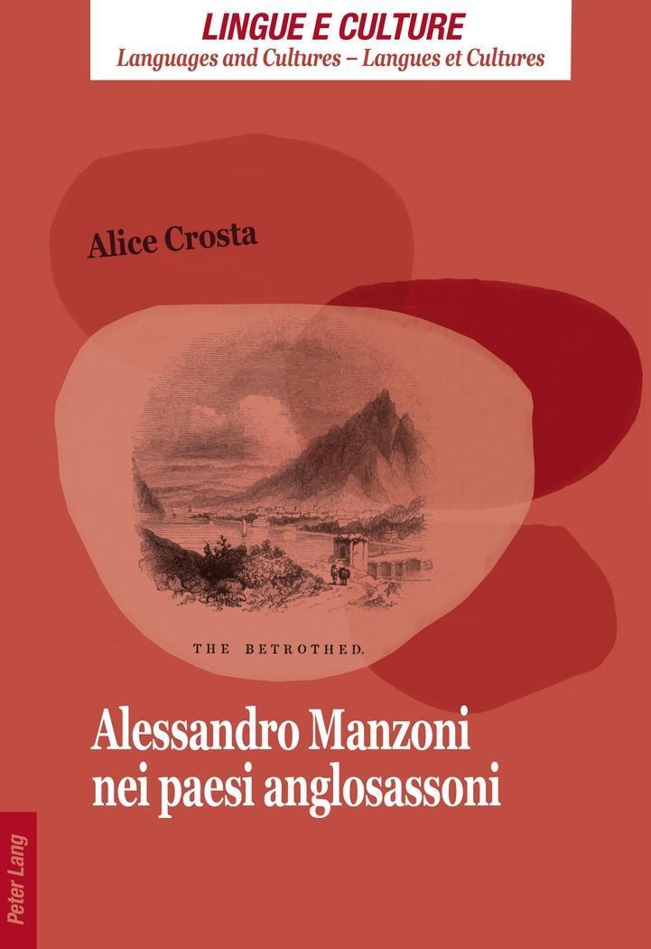 Alessandro Manzoni nei paesi anglosassoni Alice Crosta