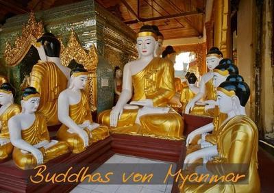 Buddhas von Myanmar (Tischaufsteller DIN A5 quer)