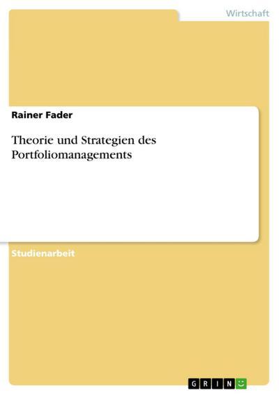 Theorie und Strategien des Portfoliomanagements