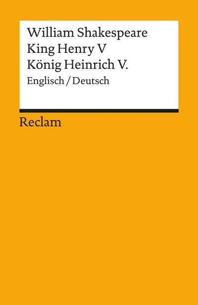 King Henry V/ König Heinrich V. [Zweisprachig]