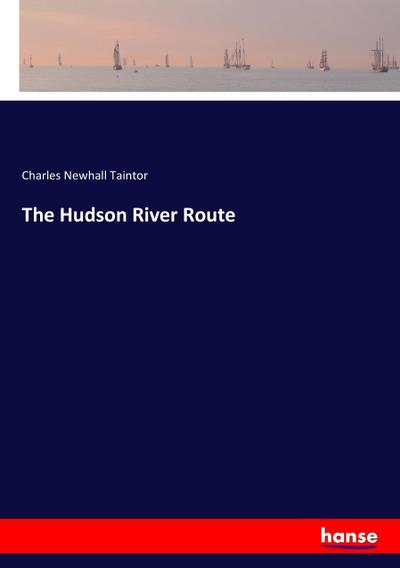 The Hudson River Route