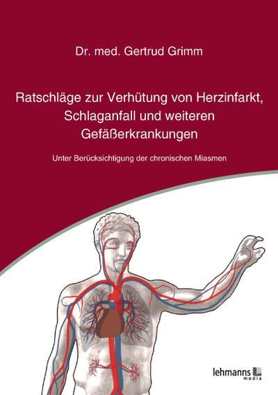 Ratschläge zur Verhütung von Herzinfarkt, Schlaganfall und weiteren Gefäßerkrankungen