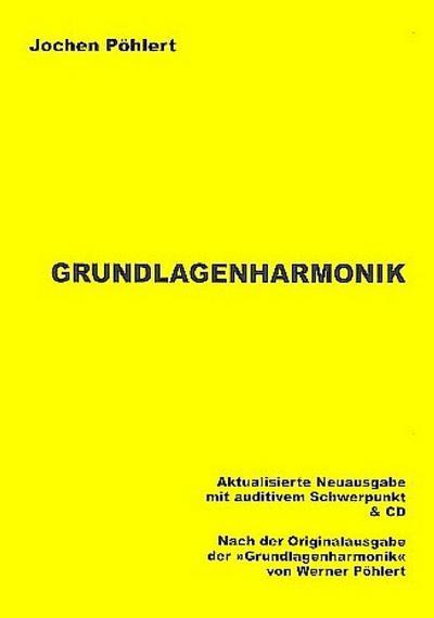 Grundlagenharmonik (+CD)Neuausgabe 2008 mit auditivem Schwerpunkt