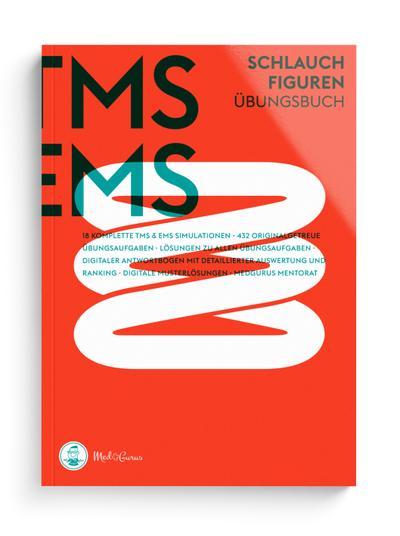 Medizinertest TMS & EMS 2018 - Schlauchfiguren: Zur Vorbereitung auf den Test für medizinische Studiengänge in Deutschland und den Eignungstest für Medizin in der Schweiz