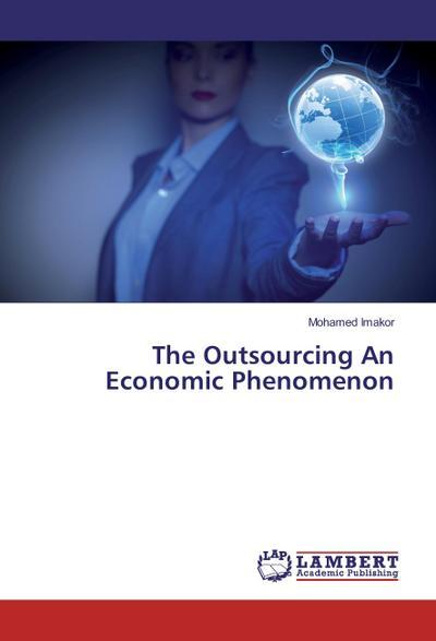The Outsourcing An Economic Phenomenon
