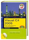 Visual C# 2005 Kompendium (Kompendium/Handbuc ...