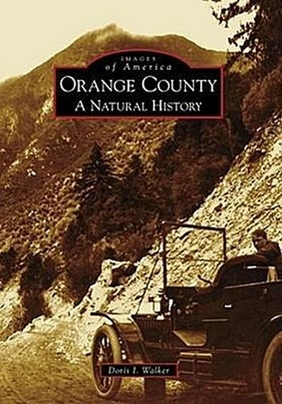 Orange County: A Natural History
