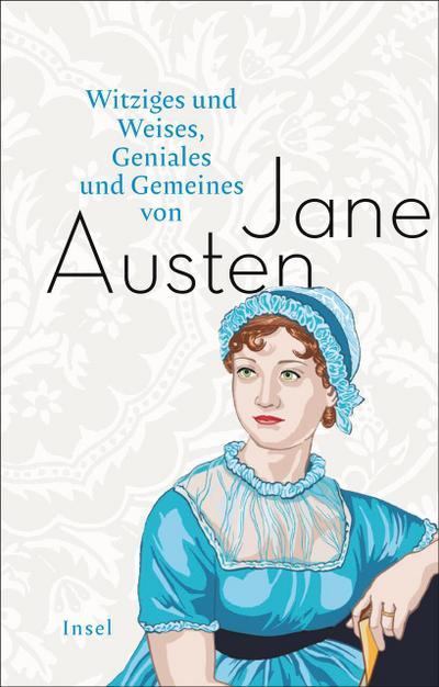 Witziges und Weises, Geniales und Gemeines von Jane Austen