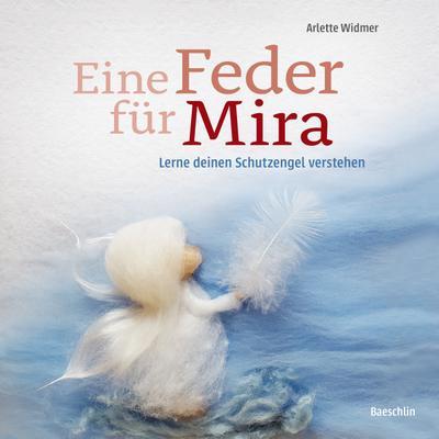 Eine Feder für Mira