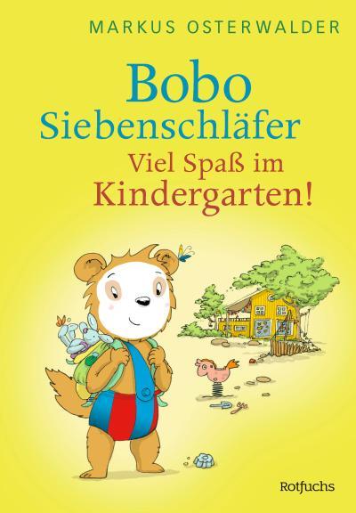 Bobo Siebenschläfer: Viel Spaß im Kindergarten!