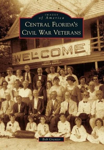 Central Florida's Civil War Veterans