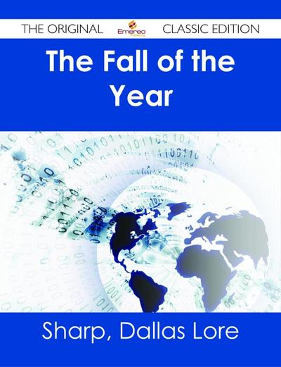 The Fall of the Year - The Original Classic Edition