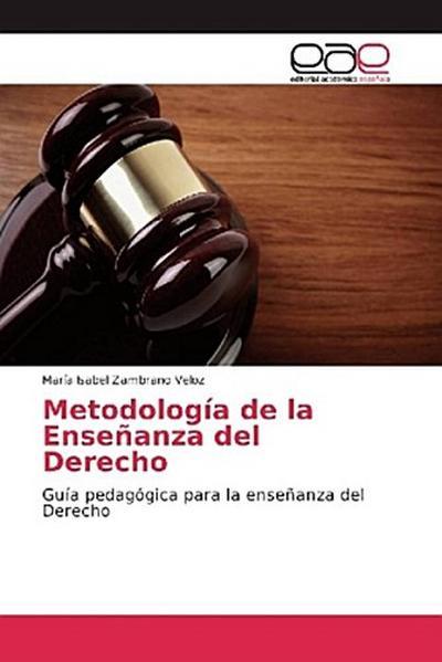 Metodología de la Enseñanza del Derecho