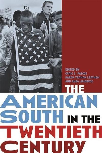 The American South in the Twentieth Century