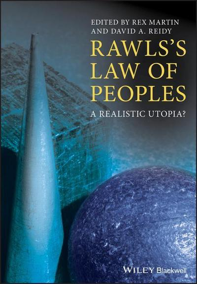 Rawls's Law of Peoples: A Realistic Utopia?