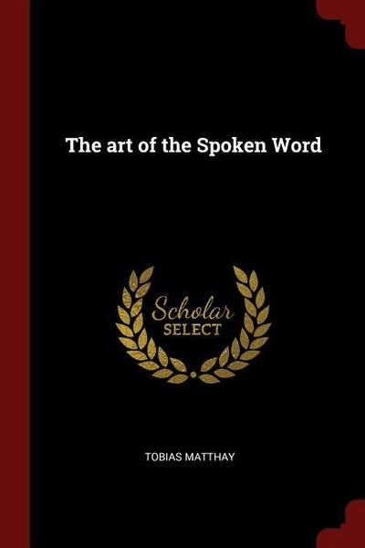 The Art of the Spoken Word