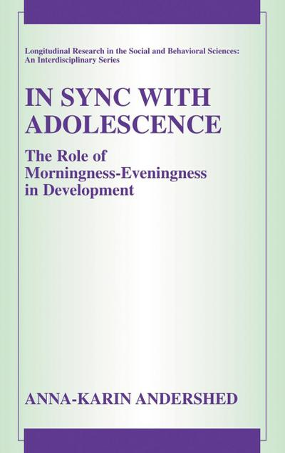 In Sync with Adolescence: The Role of Morningness-Eveningness in Development