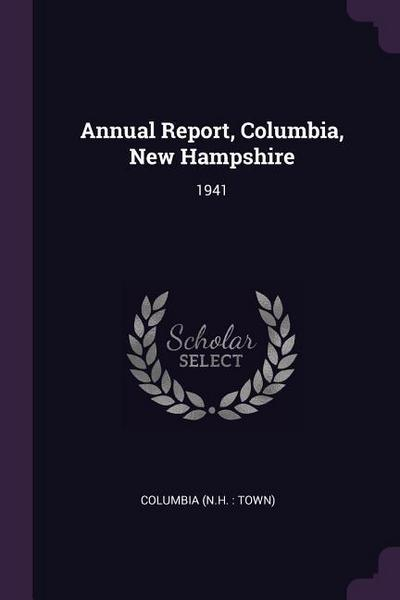 Annual Report, Columbia, New Hampshire: 1941