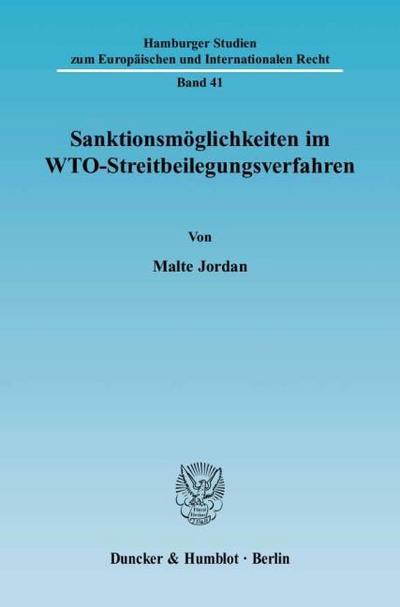 Sanktionsmöglichkeiten im WTO-Streitbeilegungsverfahren