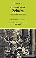 Gioachino Rossini: Zelmira