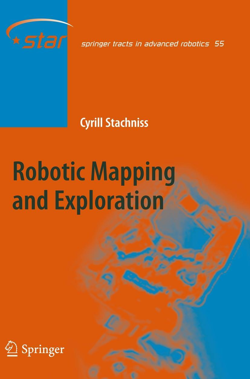 Robotic Mapping and Exploration, Cyrill Stachniss
