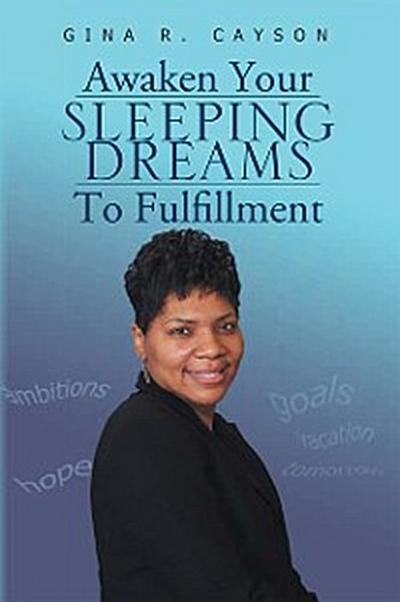 Awaken Your Sleeping Dreams to Fulfillment
