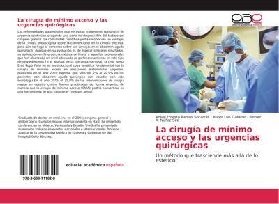 La cirugía de mínimo acceso y las urgencias quirúrgicas
