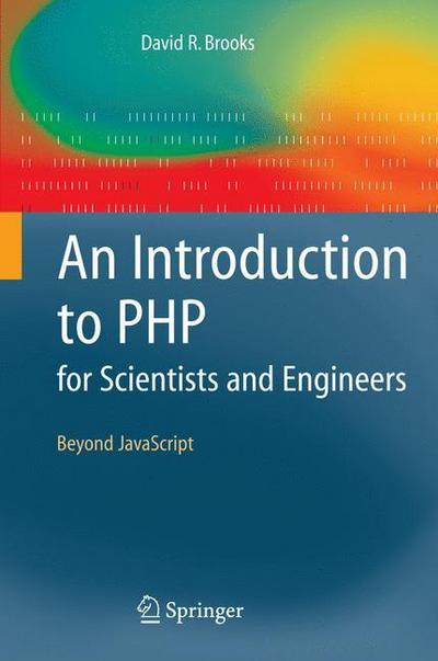 An Introduction to PHP for Scientists and Engineers: Beyond JavaScript