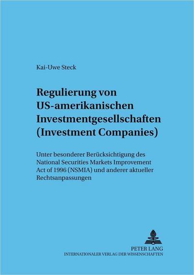 Regulierung von US-amerikanischen Investmentgesellschaften (Investment Companies)
