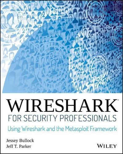 Wireshark for Security Professionals