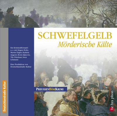 Schwefelgelb. CD . Mörderische Kälte