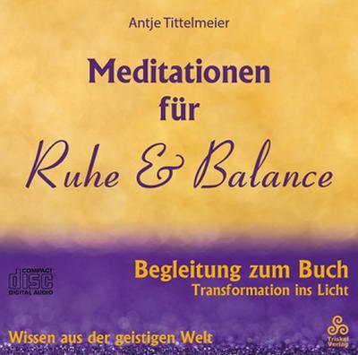 Meditationen für Ruhe & Balance, Audio-CD
