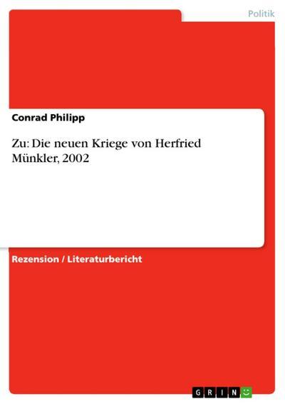 Zu: Die neuen Kriege von Herfried Münkler, 2002