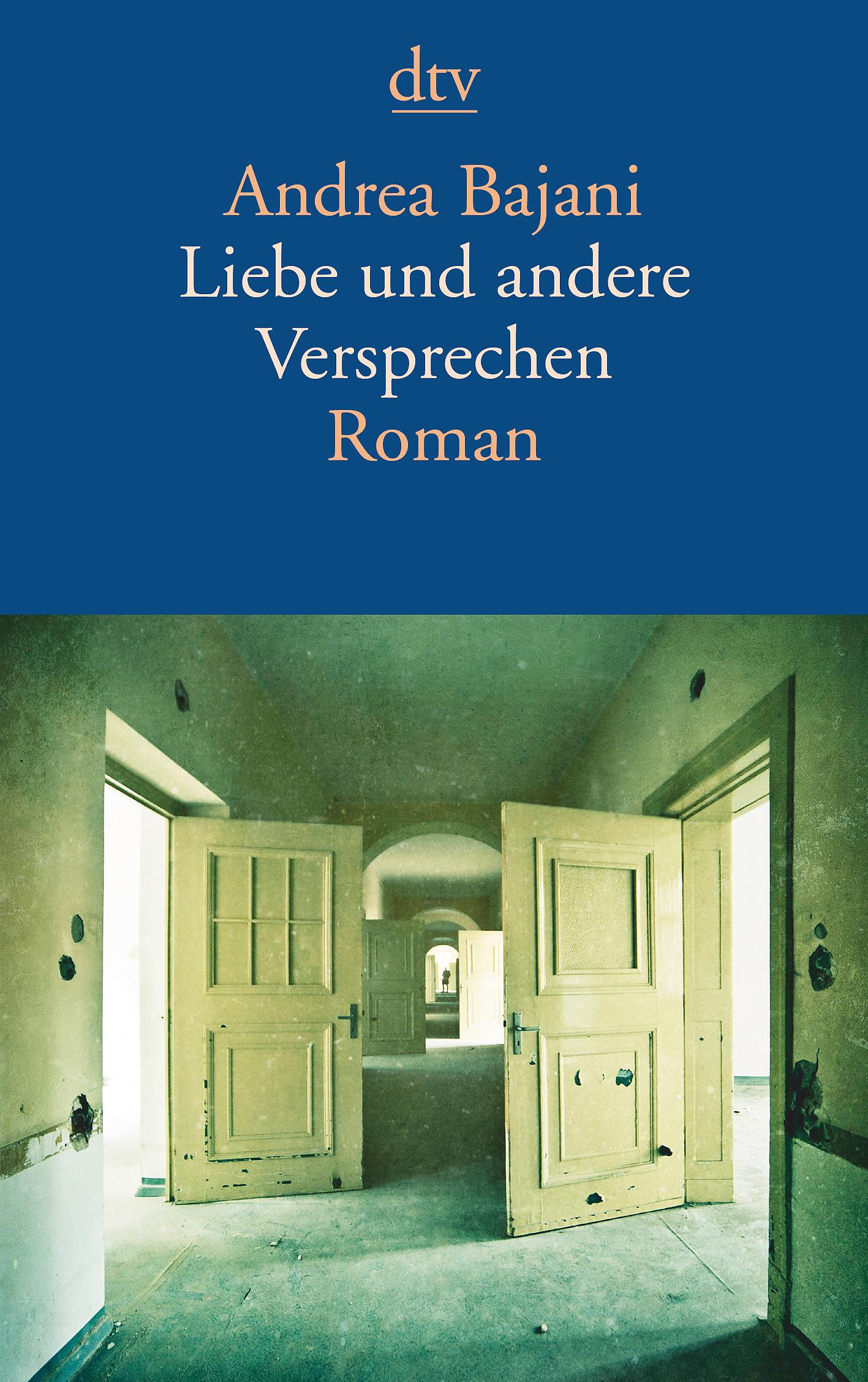 NEU Liebe und andere Versprechen Andrea Bajani 142953