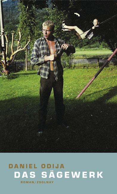 Daniel Odija ~ Das Sägewerk 9783552053830