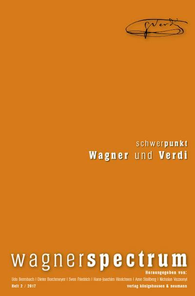 wagnerspectrum Schwerpunkt: Wagner und Verdi